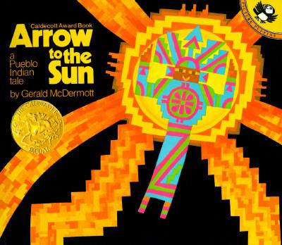 Arrow to the Sun By McDermott, Gerald