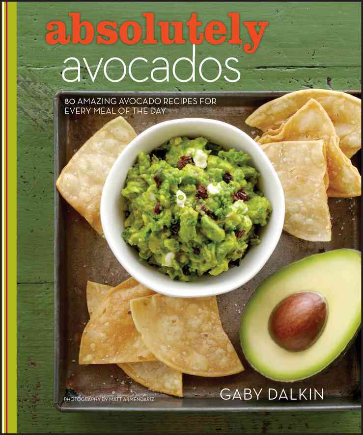 Absolutely Avocados By Dalkin, Gaby